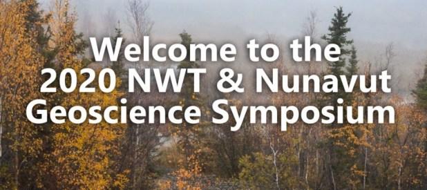 2020 NWT & Nunavut Geoscience Symposium